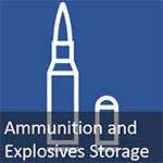 Amunition and Explosive Storage