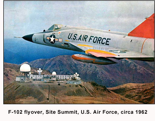 F-102 Flyover, Site Summit, U.S. Air Force, circa 1962